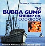 BUBBA GUMP SHRIMP CO. COOKBOOK : RECI...