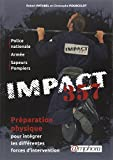IMPACT 357 - Préparation physique pour intégrer les différentes forces d'interventions (Police Nationale, Armée, Sapeurs Pompiers)