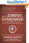 How to Survive a Sharknado and Other...