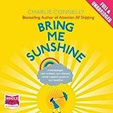 Bring Me Sunshine (Unabridged)