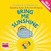 Bring Me Sunshine | [Charlie Connelly]