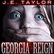 Georgia Reign: Steve Williams, Book 4 | J. E. Taylor