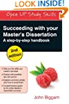 Succeeding with Your Master's Dissert...