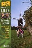 echange, troc Jacques Messiant - Autour de Lille : Balades pour petits et grands