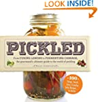Pickled: From curing lemons to fermen...