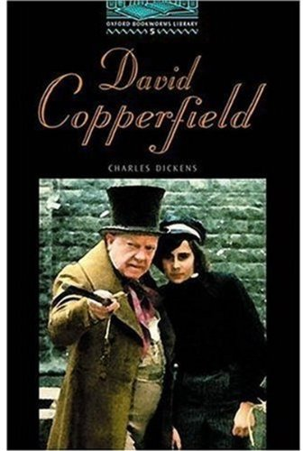 The Oxford Bookworms Library: Obl 5 david copperfield: 1800 Headwords