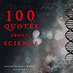 100 Quotes about Science |  divers auteurs