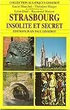 Strasbourg, insolite et secret
