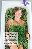 img - for Raw, Naked and Healthy book / textbook / text book