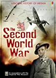 Henry Brook The Second World War (Usborne History of Britain)