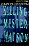 Image of Killing Mister Watson (Shadow Country Trilogy)