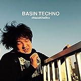 Amazon.co.jp: 岡崎体育 : BASIN TECHNO - ミュージック
