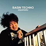 BASIN TECHNO - 岡崎体育