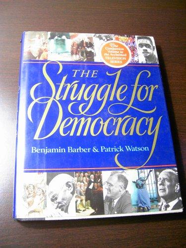 The Struggle for Democracy, Barber,Benjamin R./Watson,Patrick
