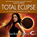 Total Eclipse: Weather Warden, Book 9 Audiobook by Rachel Caine Narrated by Dina Pearlman