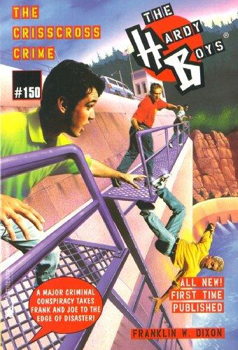 The Crisscross Crime (Hardy Boys Book 150) PDF