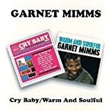Cry Baby & Warm & Soulful