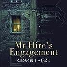 Mr Hire's Engagement Hörbuch von Georges Simenon Gesprochen von: Andrew Wincott