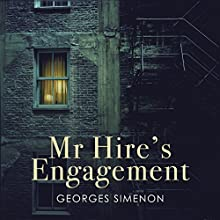 Mr Hire's Engagement Audiobook by Georges Simenon Narrated by Andrew Wincott