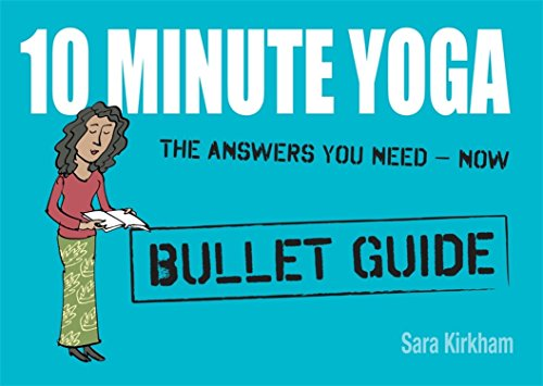 10 Minute Yoga (Bullet Guides)