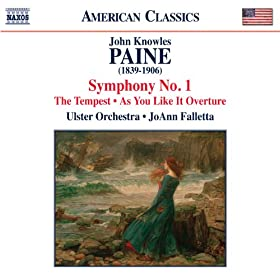 Paine: Symphony No. 1, As You Like it Overture & The Tempest