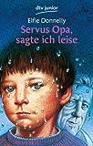 Image of Servus Opa, sagte ich leise
