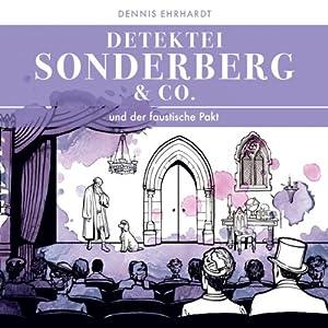 Sonderberg & Co. und der faustische Pakt (Sonderberg & Co. 7) Hörspiel