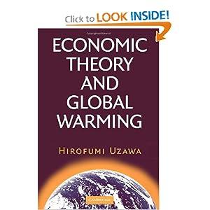 Economic Theory and Global Warming Hirofumi Uzawa