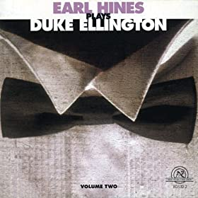 Earl Hines Plays Duke Ellington Vol. II