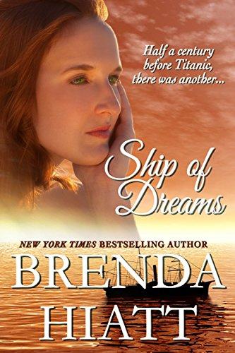 Book: Ship of Dreams by Brenda Hiatt