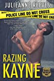 Razing Kayne (Walking A Thin Blue Line Book 1)
