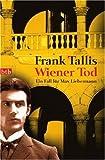 Wiener Tod: Max Liebermanns dritter Fall