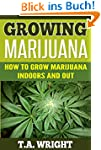 Growing Marijuana:How to Grow Marijua...