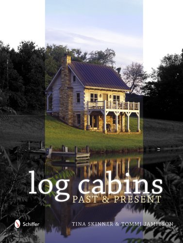 Log Cabins: Past & Present