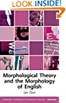 Morphological Theory and the Morpholo...