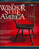img - for The Windsor Style in America: The Definitive Pictorial Study of the History and Regional Characteristics of the Most Popular Furniture Form of Eight (Volumes I and II) book / textbook / text book
