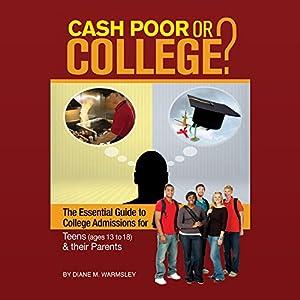 Cash Poor or College? Audiobook
