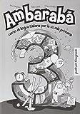 img - for Ambaraba: Guida Per L'Insegnante 3 (Italian Edition) book / textbook / text book