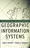 The Design and Implementation of Geographic Information Systems (0471204889) by Harmon, John E.