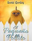 El Pequeño Pollito: Special Bilingual Edition (English & Spanish) (Spanish Edition)