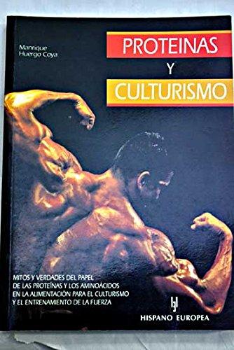 Proteinas y culturismo / Protein and Bodybuilding