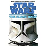 The Clone Wars: Star Warsby Karen Traviss