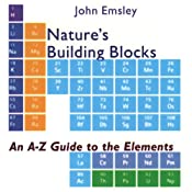 Nature's Building Blocks : An A-Z Guide to the Elements | [John Emsley]