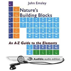 Nature's Building Blocks�: An A-Z Guide to the Elements (Unabridged)