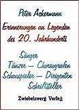 Image de Erinnerungen an Legenden des 20. Jahrhunderts: Sänger - Tänzer - Choreografen - Schauspi