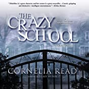 The Crazy School: Madeline Dare, Book 2 | Cornelia Read