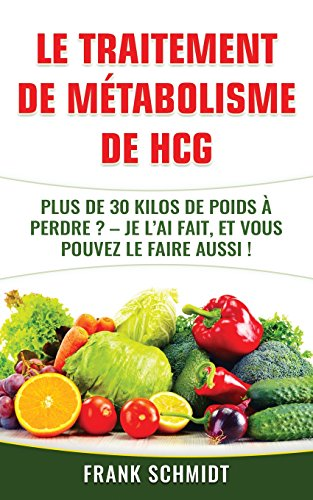 le-traitement-de-metabolisme-de-hcg-plus-de-30-kilos-de-poids-a-perdre-je-lai-fait-et-vous-pouvez-le