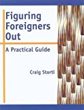 img - for Figuring Foreigners Out: A Practical Guide book / textbook / text book