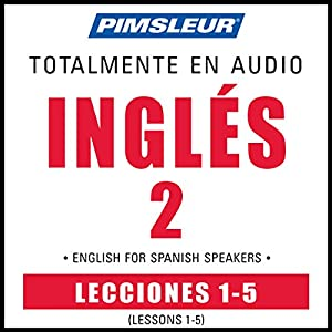 ESL Spanish Phase 2, Unit 01-05 Audiobook