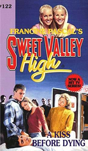 a-kiss-before-dying-sweet-valley-high-book-122-english-edition